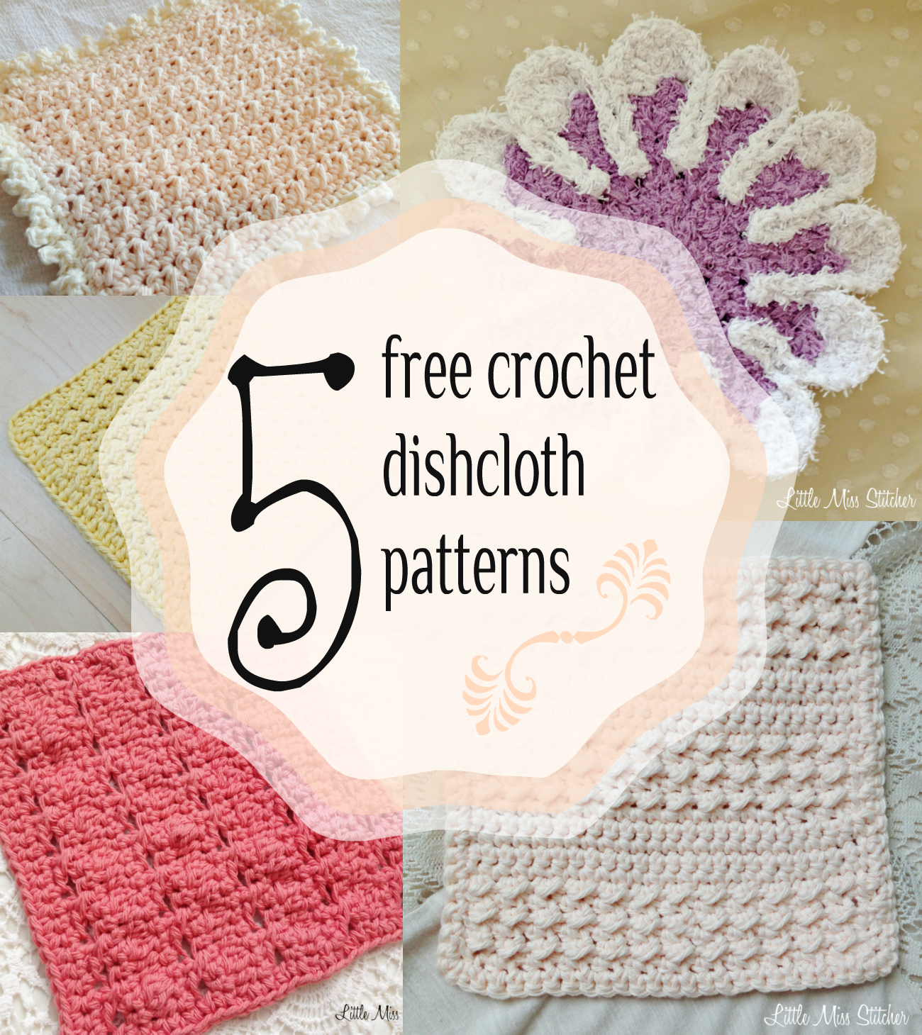 Little Miss Stitcher: 5 Free Crochet Dishcloth Patterns | Dishcloth ...