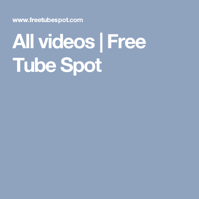 Free tube spot