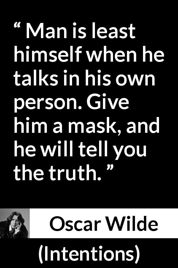 Oscar Wilde Quote About Truth From Intentions 1891 Born To Be