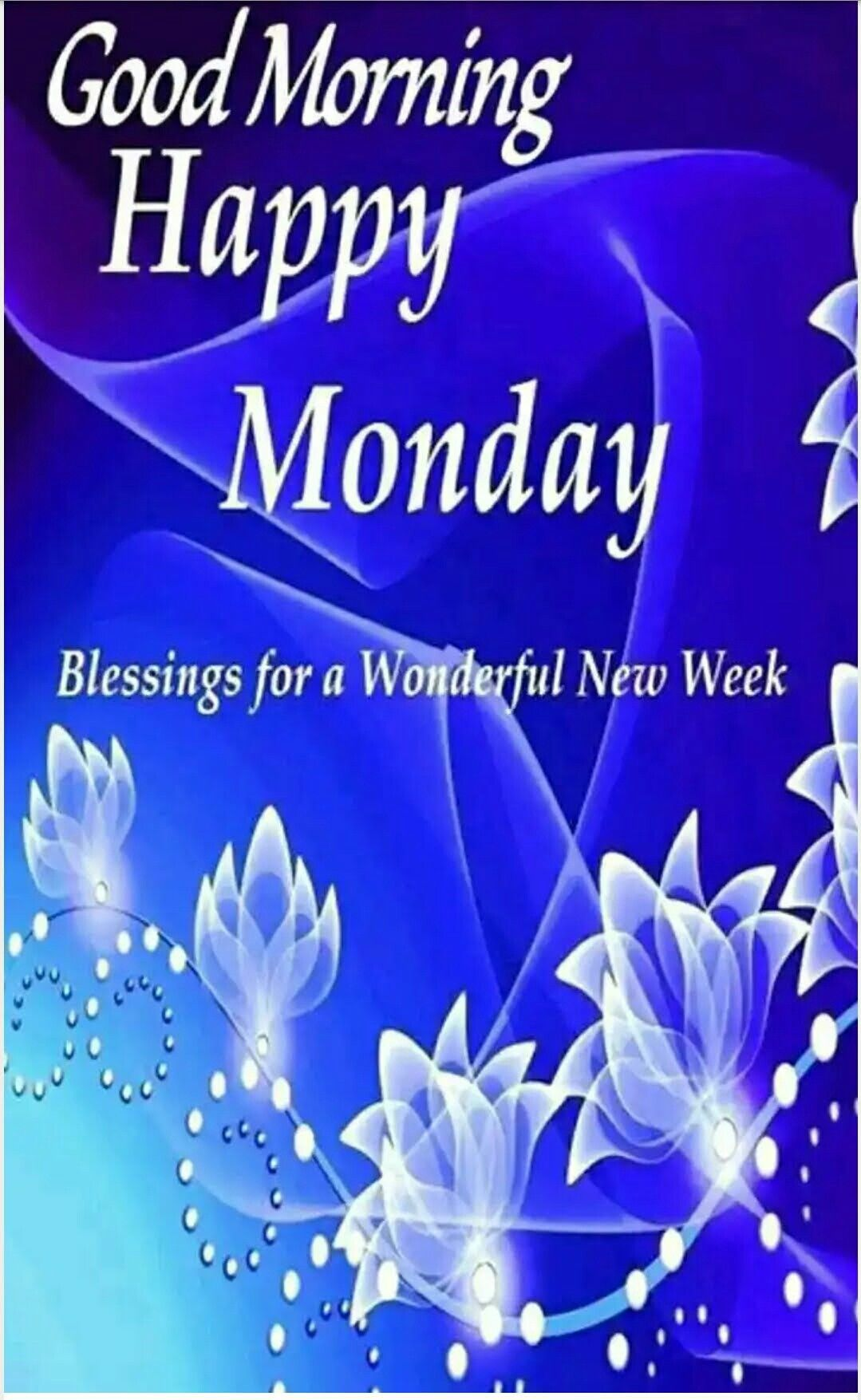 Monday Blessings Weekday Blessings Pinterest Monday