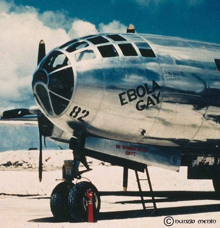 B-29 Enola Gay dropped the 1st atomic bomb/ then how come it's called EBOLA