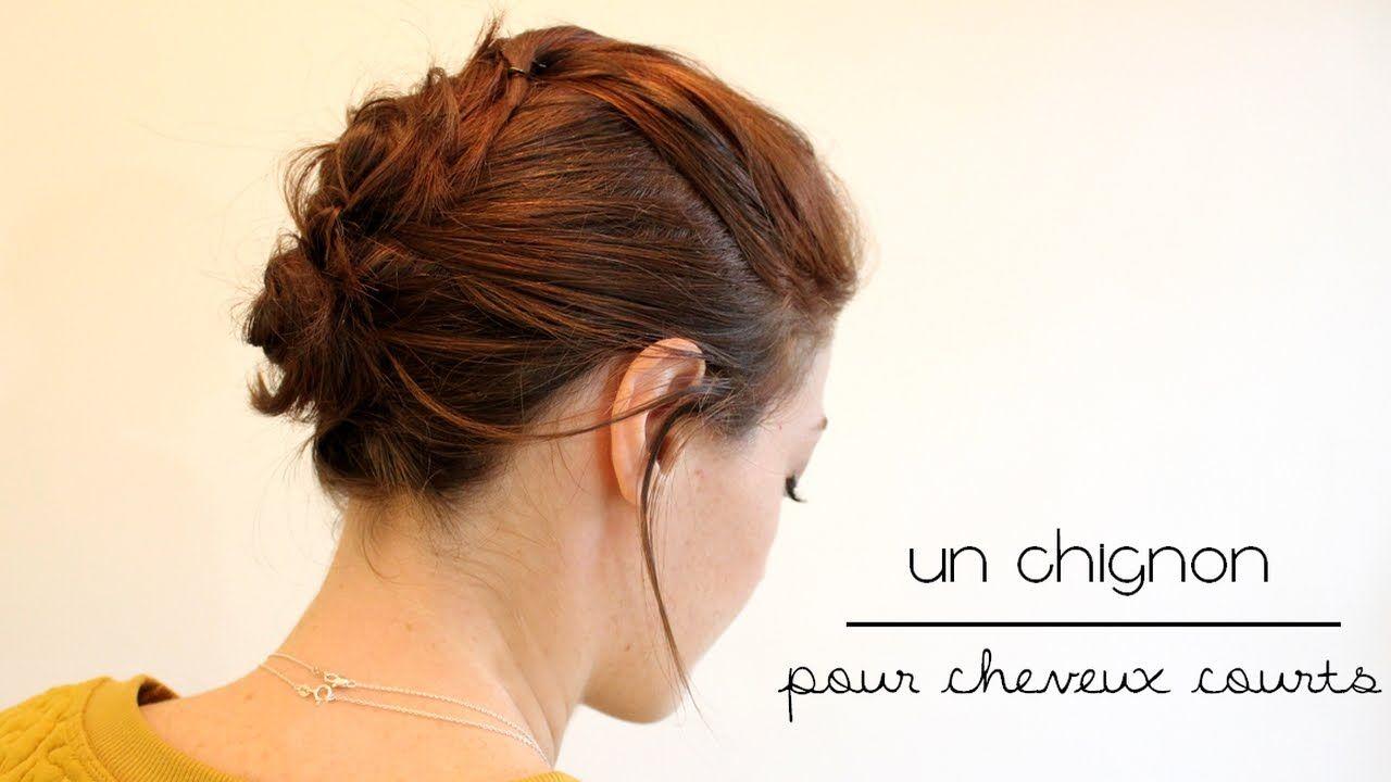 Tuto coiffure : un chignon pour cheveux courts | Chignon cheveux court, Cheveux courts ...