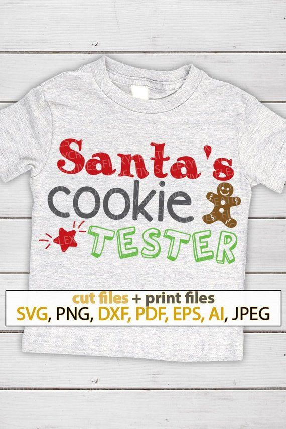 Santas cookie tester SVG funny shirts with sayings svg motivational quotes for woman iron on women svg files cricut #ts-149 -   25 crafts for women ideas