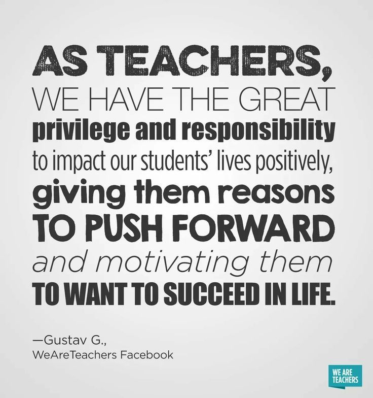 Education Quotes For Teachers Impressive Teachers Have Great Privilege And Responsibility Education