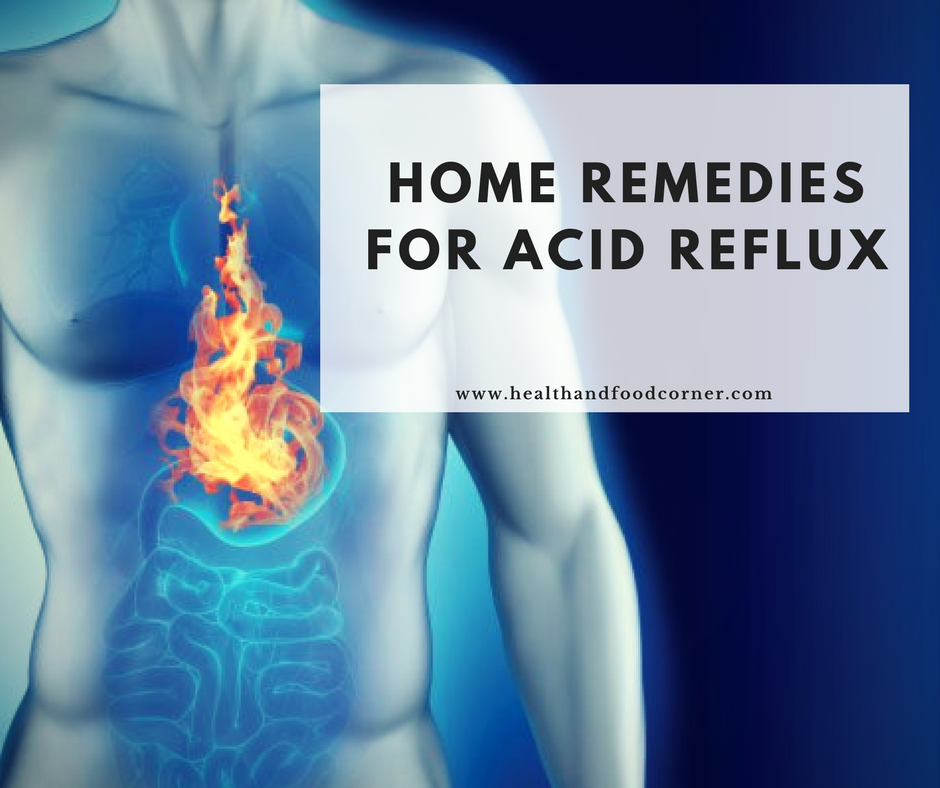 Home Remedies for Acid Reflux | Acid indigestion