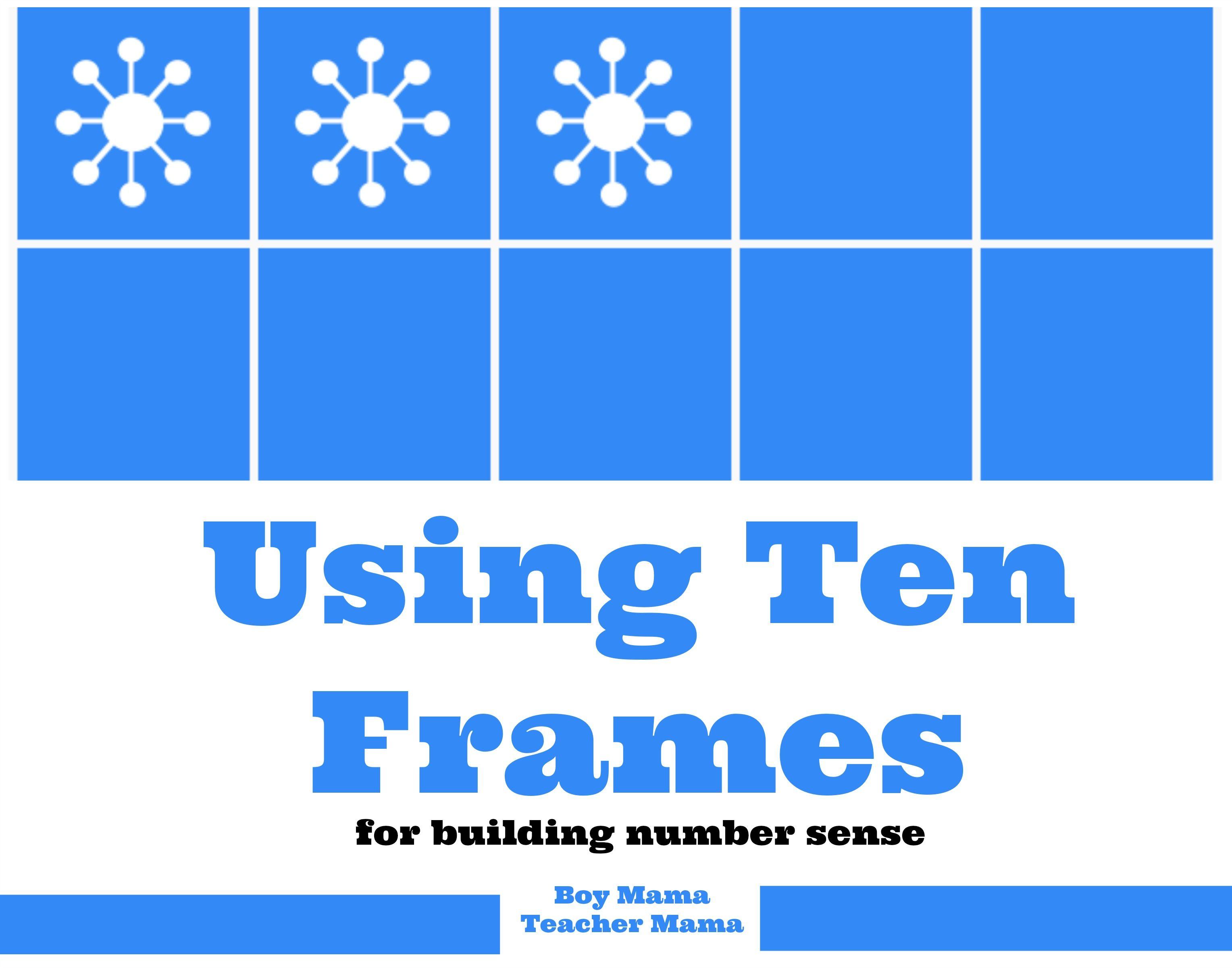 Teacher Mama Using Ten Frames For Building Number Sense
