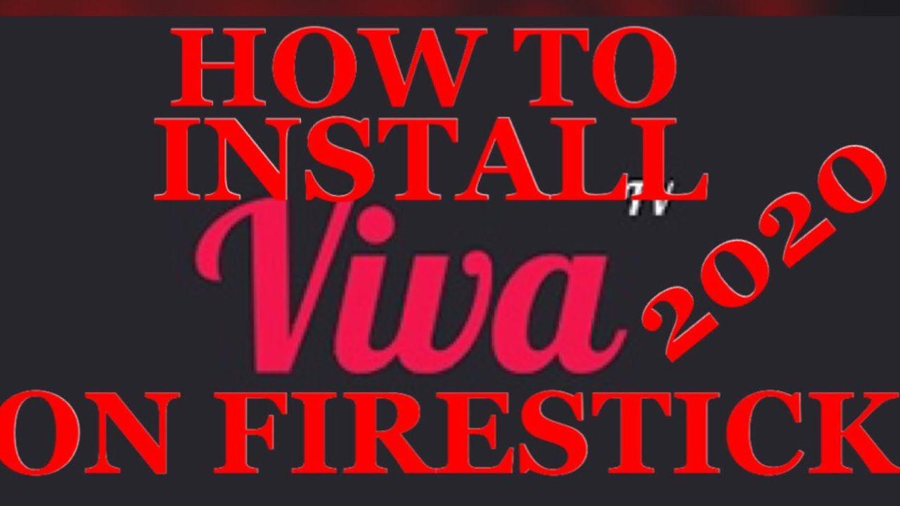How to install install viva tv on firestick youtube in