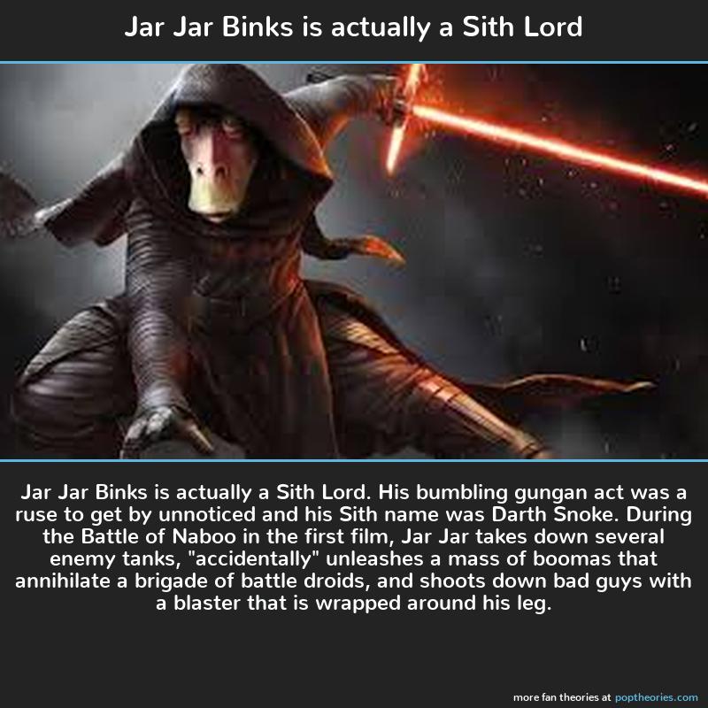 Jar Jar Binks Is Actually A Sith Lord Sith Lord Sith Darth Jar Jar