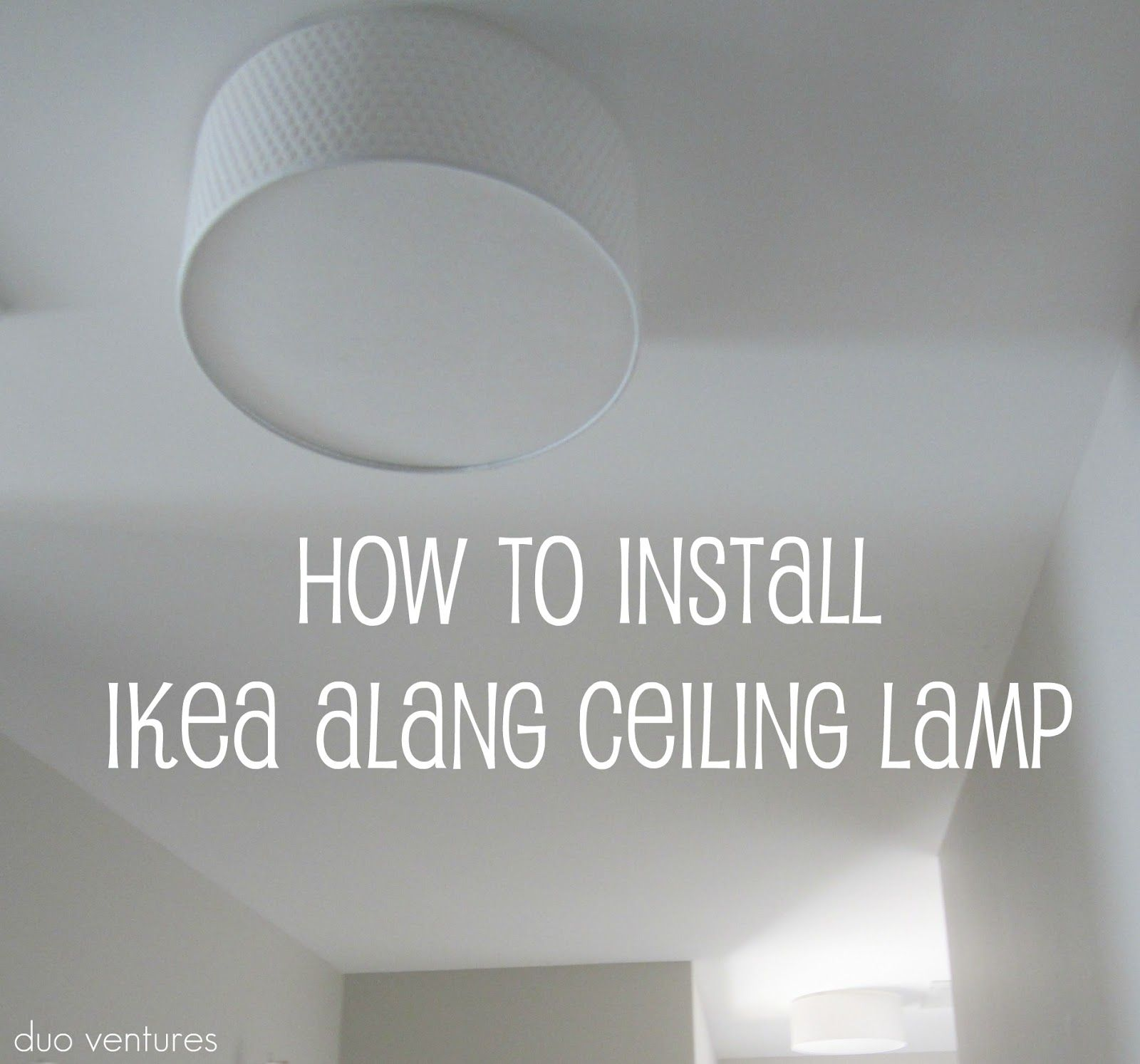How To Install Ikea Alang Ceiling Lamp