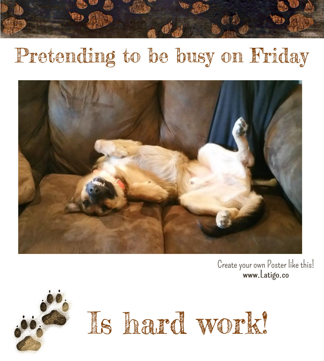 Pretending to be busy on Friday is hard work! Friday Meme