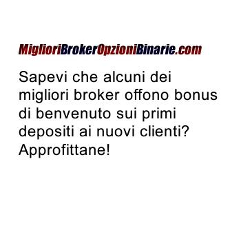 http://www.miglioribrokeropzionibinarie.com/bonus-opzioni-binarie.html e trovi i broker con bonus!