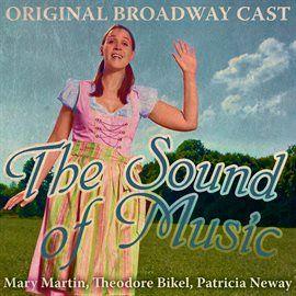 The Sound Of Music Original Broadway Cast Recording Digitally