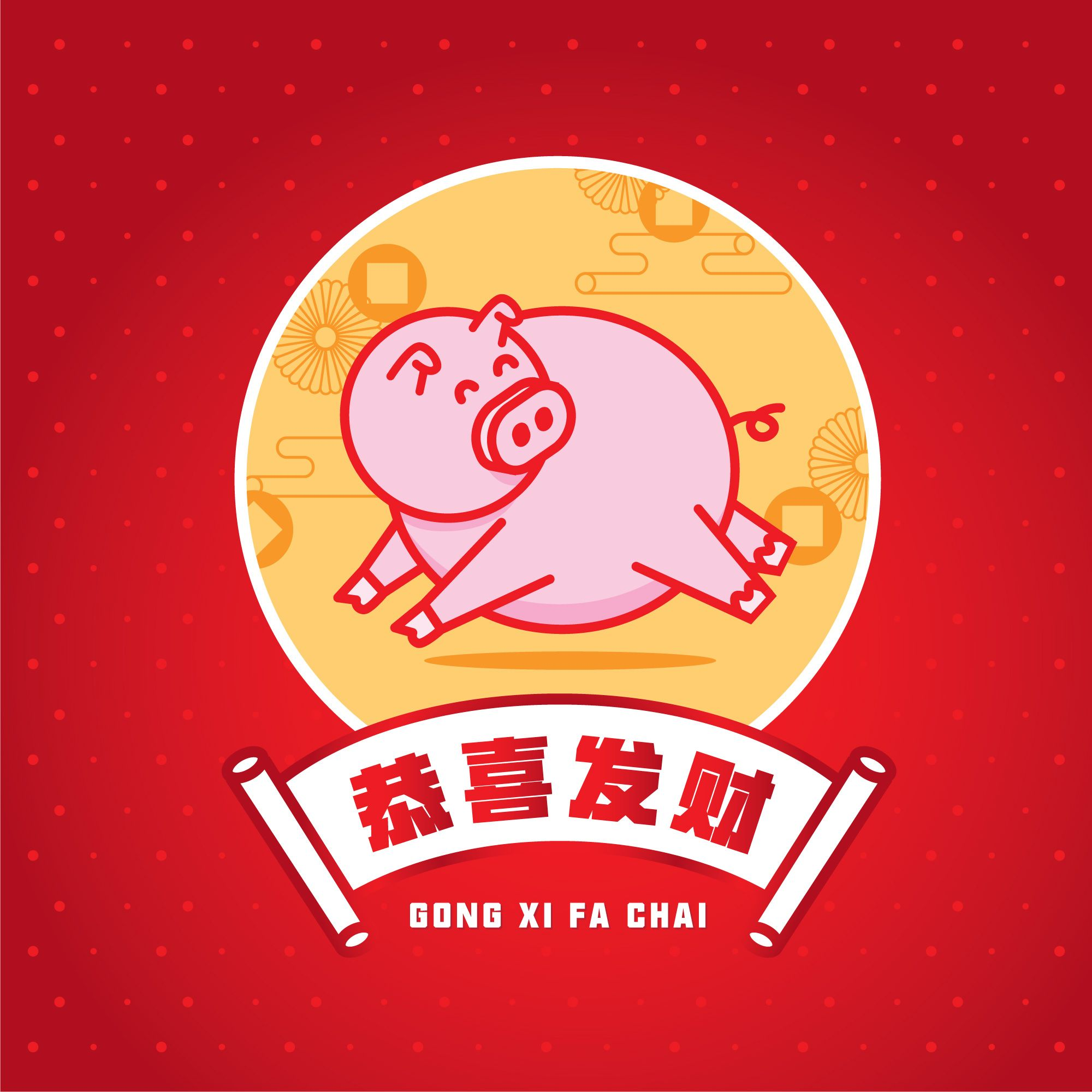 Gong Xi Fa Chai. Happy Year of the Pig. Year of the pig