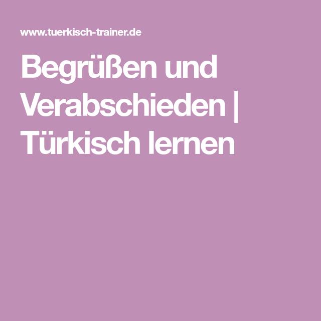 was heißt kennenlernen auf türkisch)