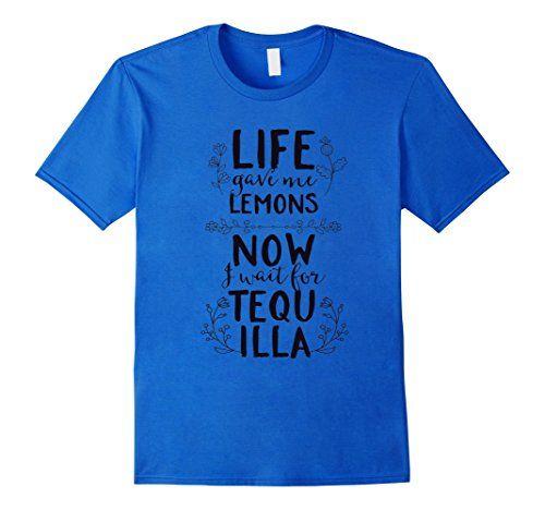 Men's Life Lemons Tequilla Drink Alcohol Shirt 3XL Royal ... https://www.amazon.com/dp/B01N0NWJQS/ref=cm_sw_r_pi_dp_x_ixxwyb3YT42HP