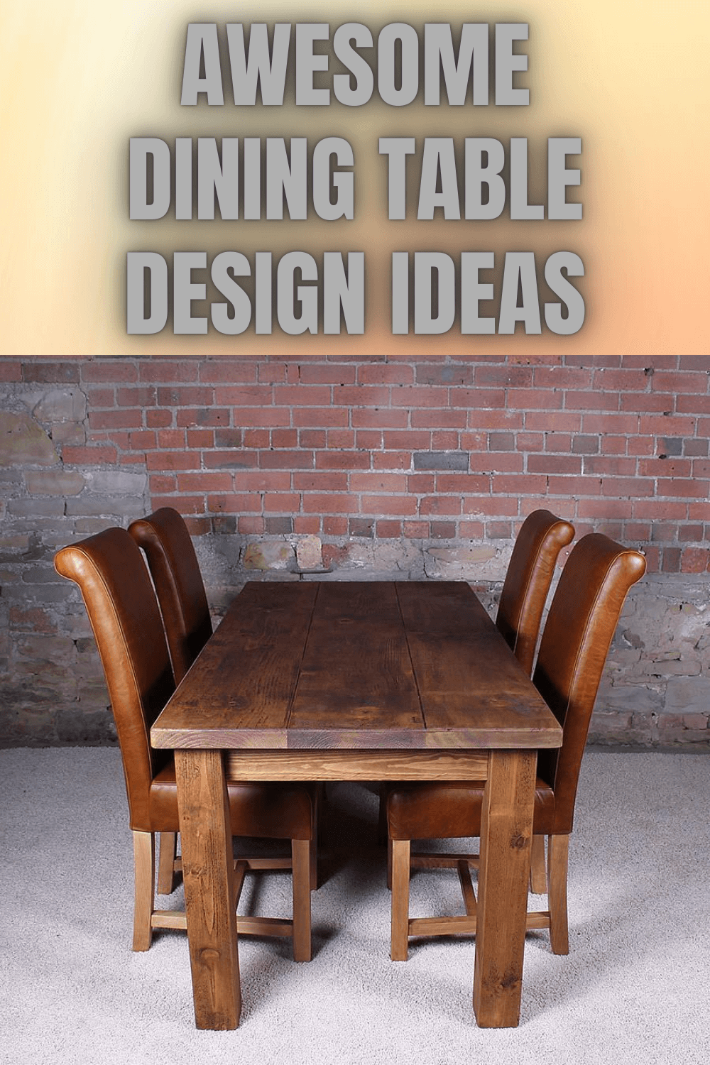 Awesome Dining Table Design Ideas Dining Table Design Wooden Dining Tables Wood Dining Room Furniture