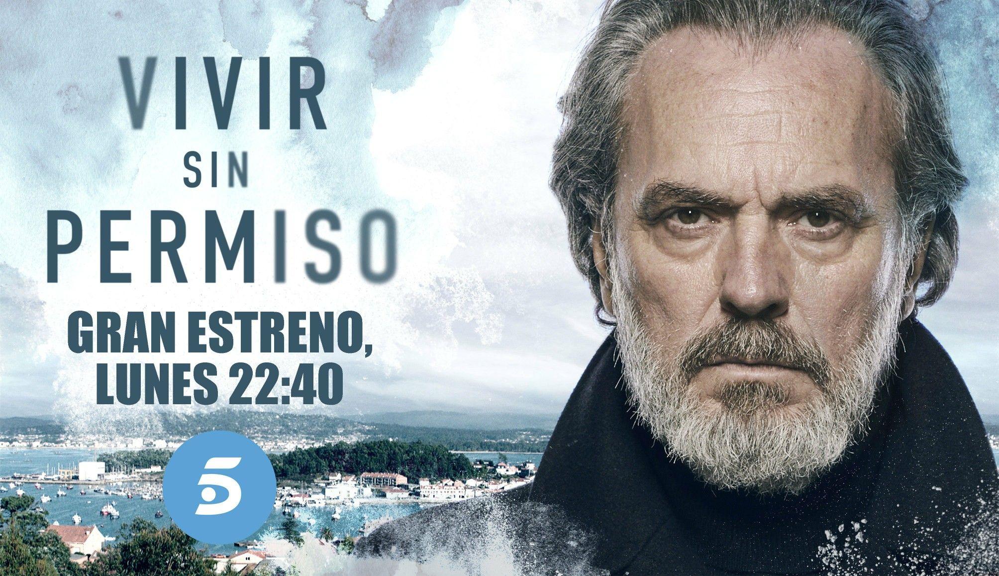 Vivir Sin Permiso Serie Tv Series Español Series Series De Tv