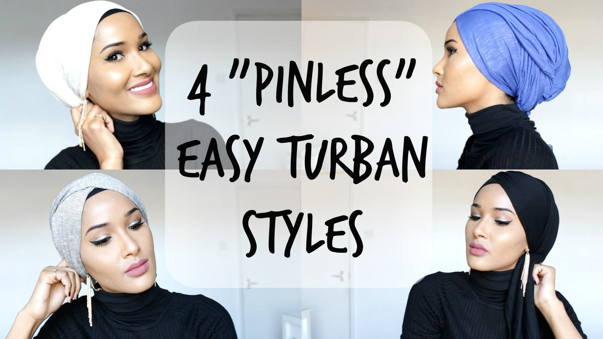 4 EASY TURBAN STYLES NO PINS USED YouTube Hair Scarf