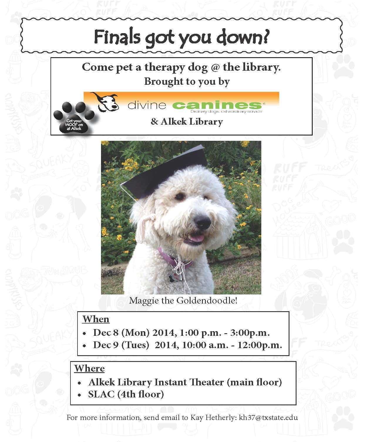 Fall 2014 Flyer Alkek Finals Event Therapy Dogs Goldendoodle Dogs