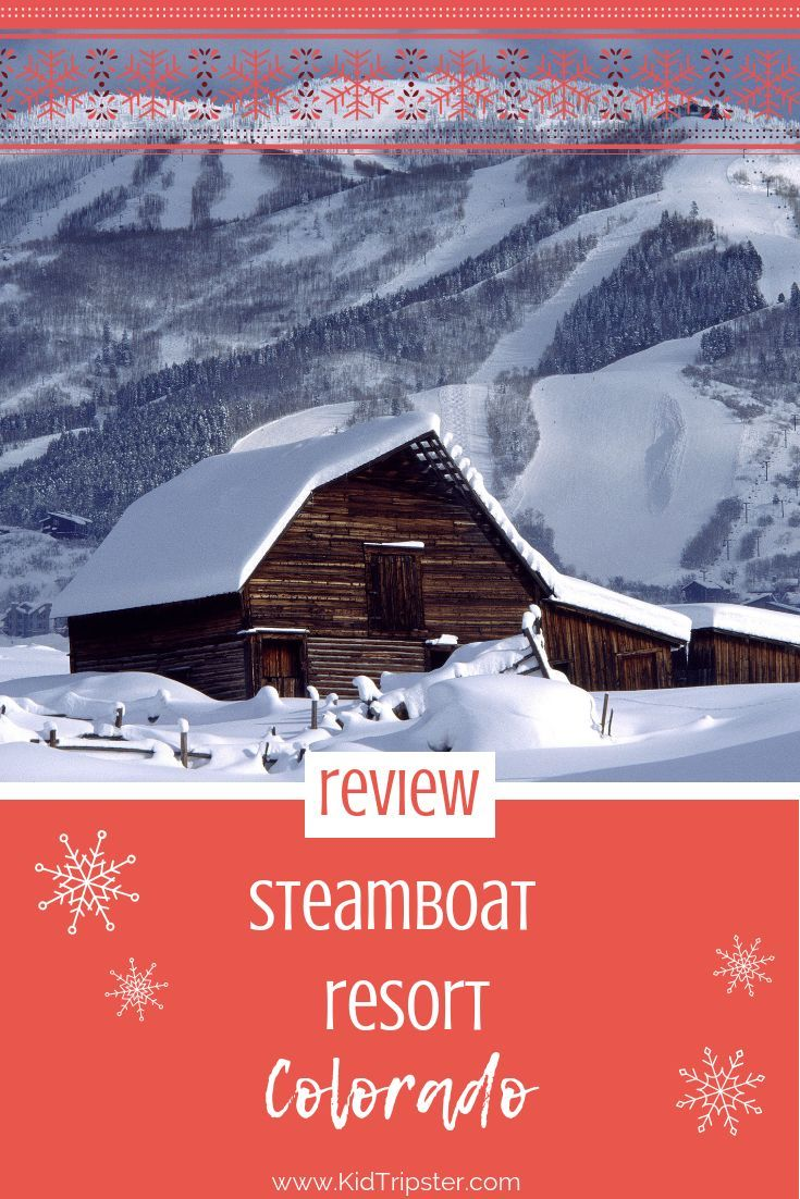 Steamboat Resort, Colorado, Ski — KidTripster Considering a family ski trip? We review Steamboat
