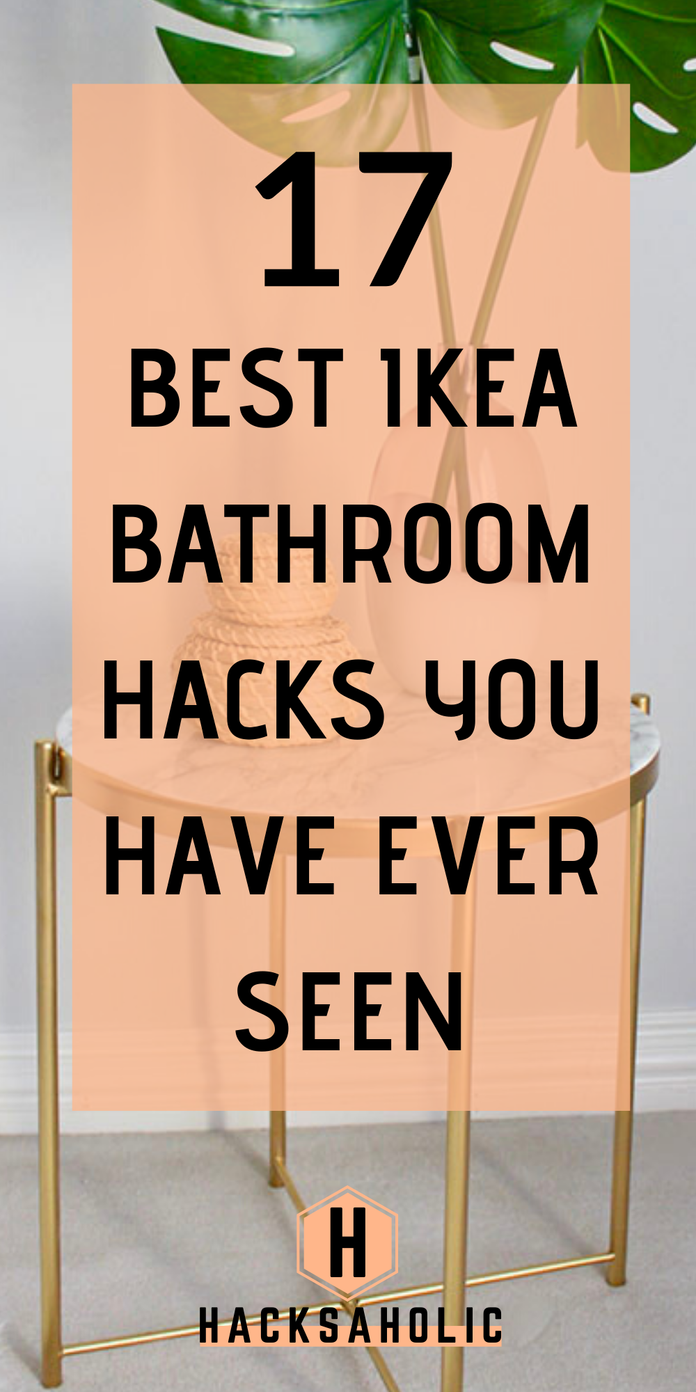 Photo of 17 Beautiful Ikea Bathroom Hacks