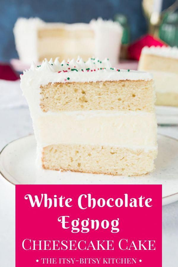 White chocolate eggnog #cheesecake layer cake is the show-stopping holiday dessert you've been searching for. It's sweet and delicious and packed with holiday flavors!  #Christmas #eggnog #layercake via @theitsybitsykit #eggnogcheesecake
