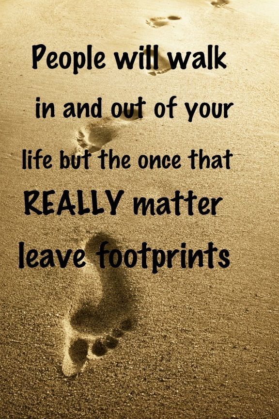 So Many People I Work With Have Left Footprints On My Heart In A