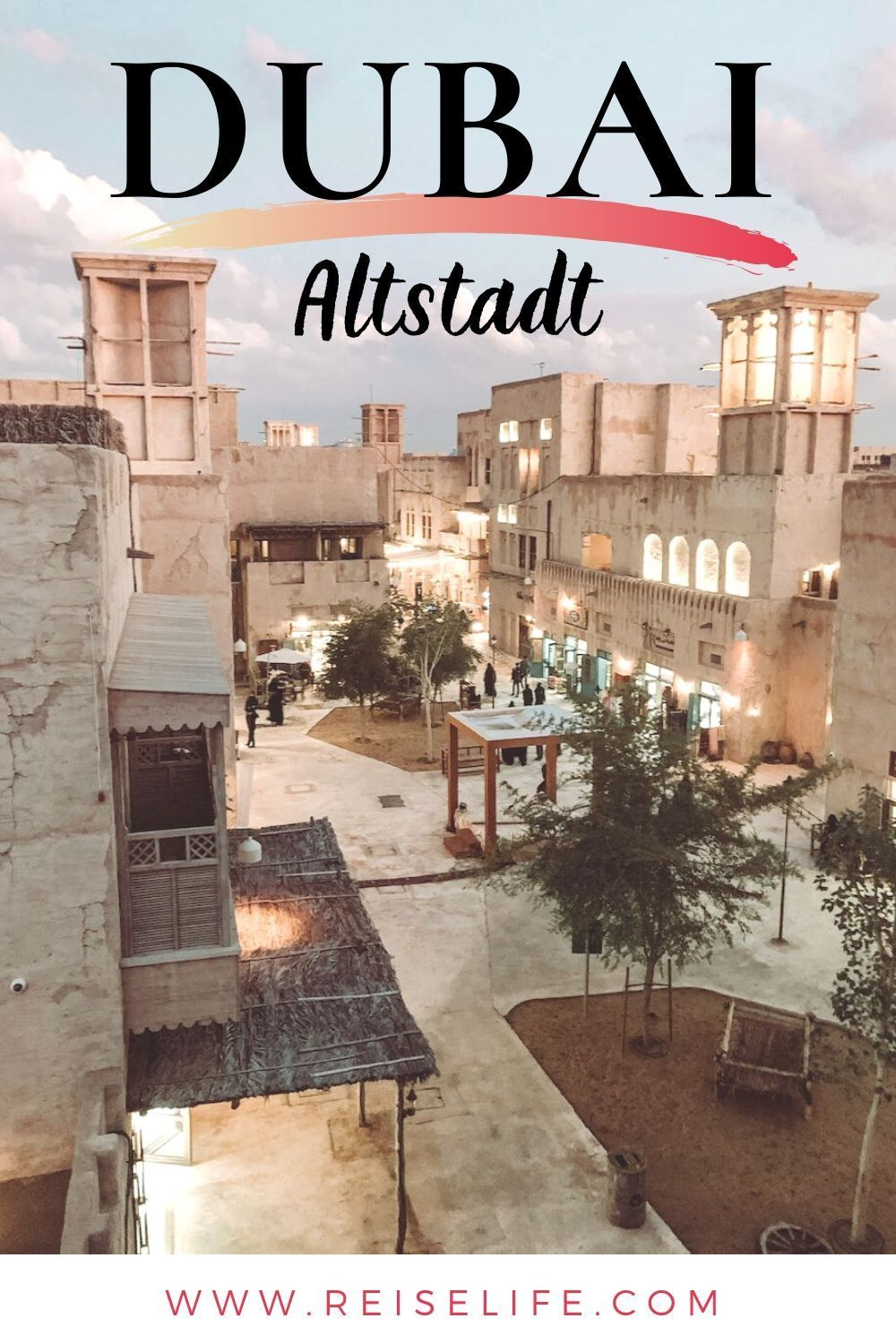 Photo of Dubai old town – top 10 sights for a fairytale day!