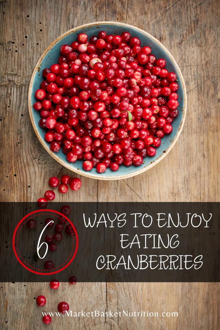 6 Ways to Enjoy Eating Cranberries