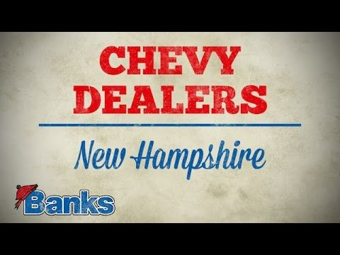 Chevy Dealers In Nh >> Chevy Dealers In Nh Online Specials Banks Chevrolet Of