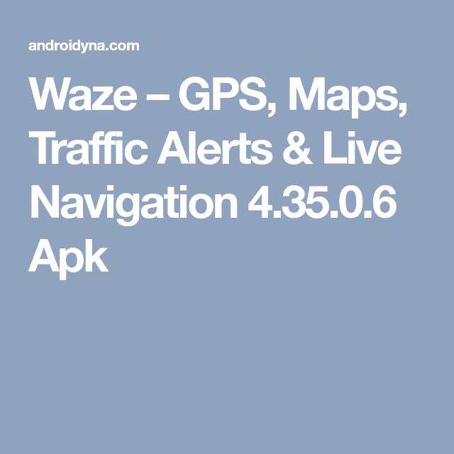 Download Waze GPS, Maps, Traffic Alerts & Live