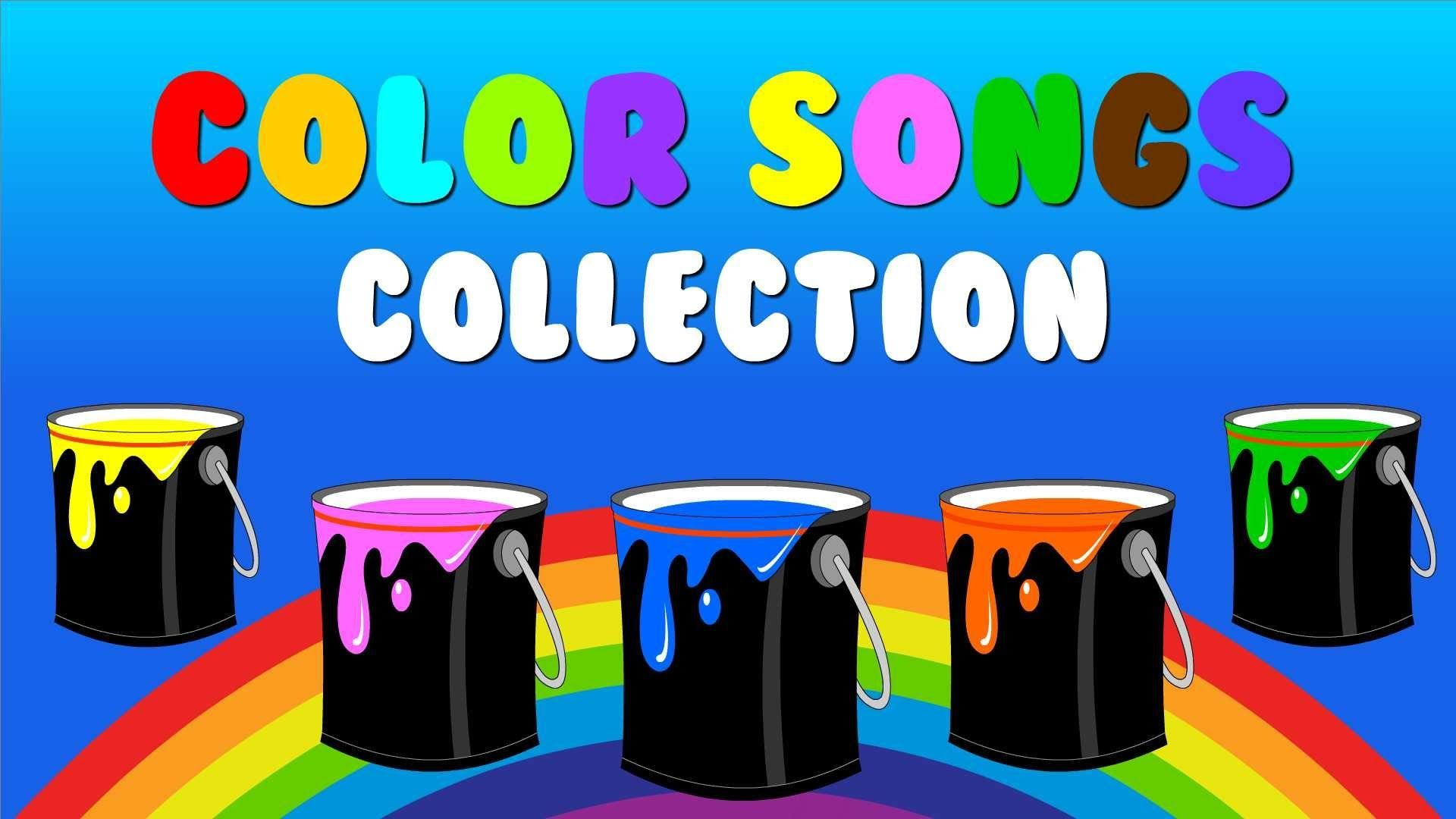 Color Songs Collection Vol 1 Learn Colors Sing Colors Nursery Rhymes Color Songs Color Song For Kids Learning Colors