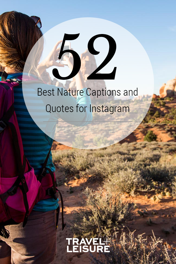 52 Nature Captions and Quotes for Instagram | Nature ...