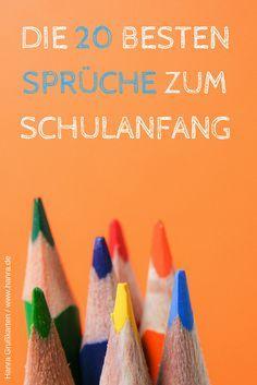 Sprüche und Gedichte für die Glückwunschkarte zur Einschulung. Die 20 besten findest du im Grußkartenblog unter blog.hanra.de