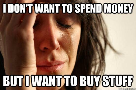 Story of my life :( haha