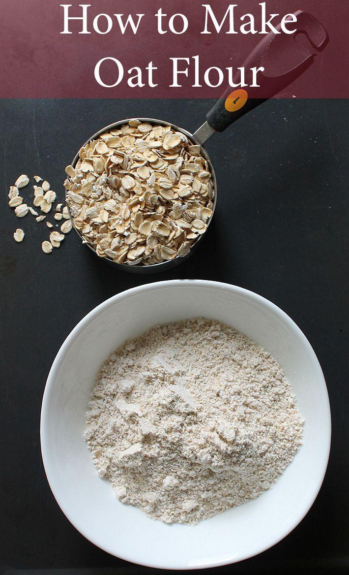 How To Make Oat Flour Recipe How To Make Oats Oat Flour Food