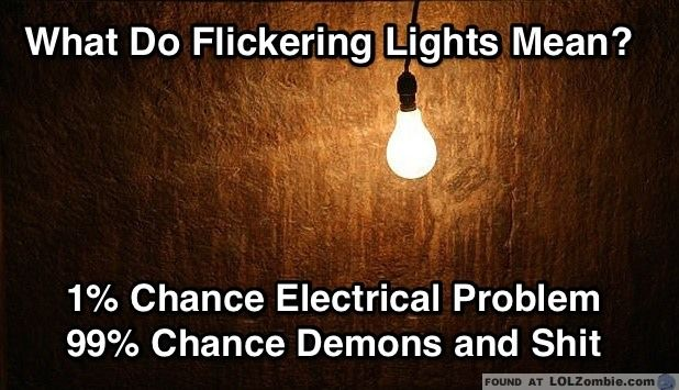 What Do Flickering Lights Mean? | Hilarious | Lighting