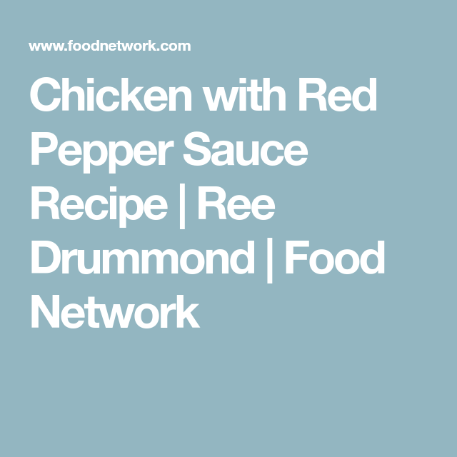 Chicken With Red Pepper Sauce Recipe In 2020 Red Pepper Sauce Red Pepper Sauce Recipe Pepper Sauce Recipe