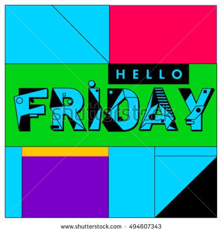 Hello Friday greeting card Positive inspiration quote on a Poster