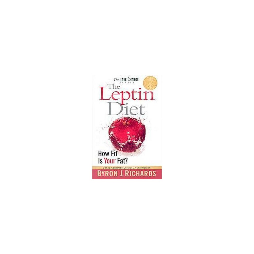 Leptin Diet  How Fit Is Your Fat Paperback Byron J Richards