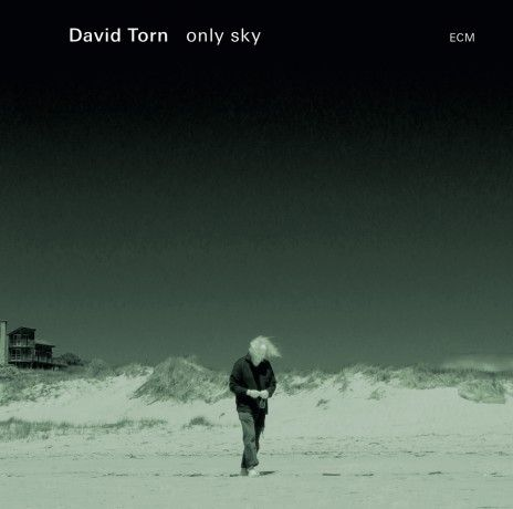 David Torn: only sky