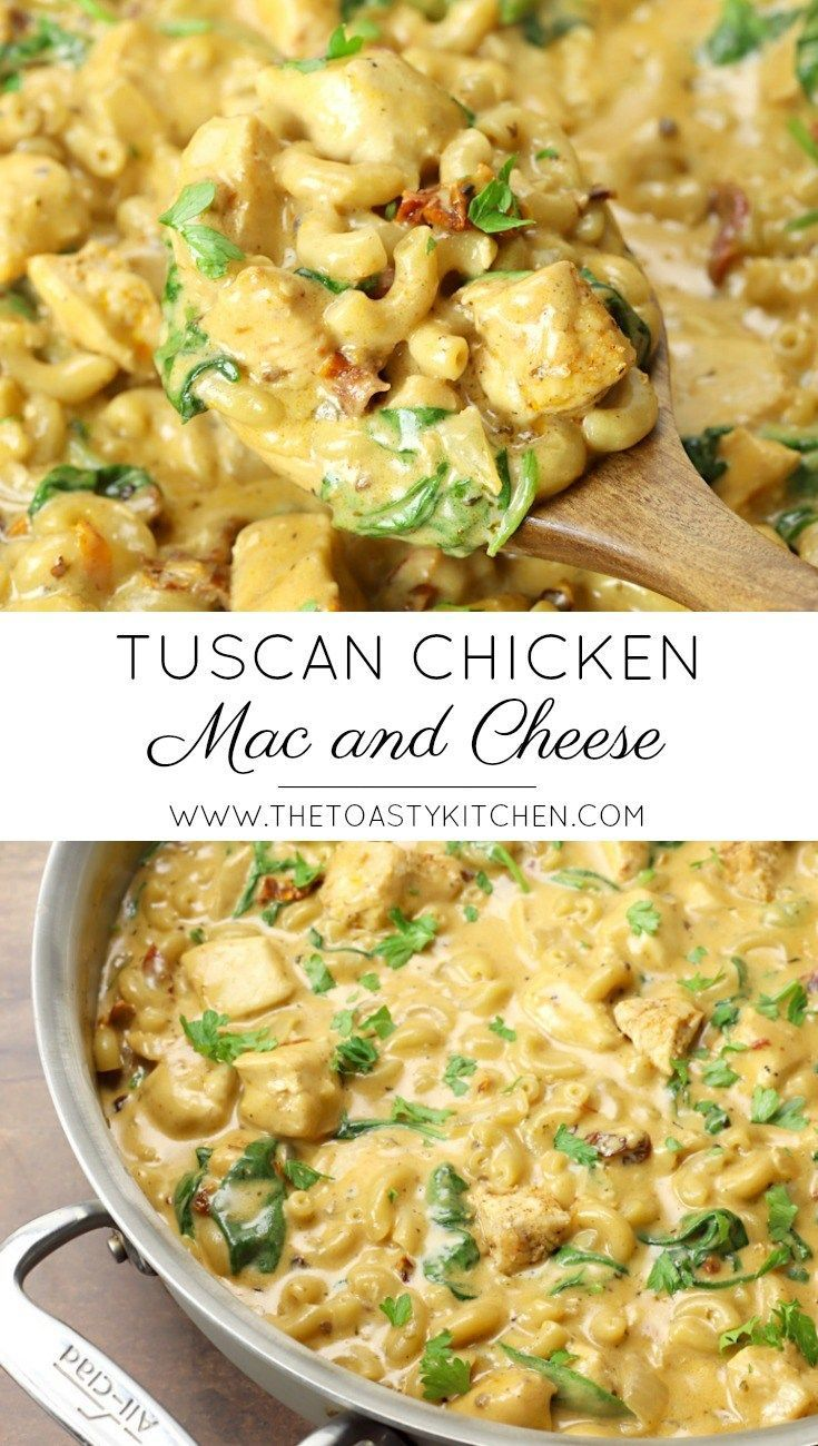 Tuscan Chicken Mac and Cheese - The Toasty Kitchen