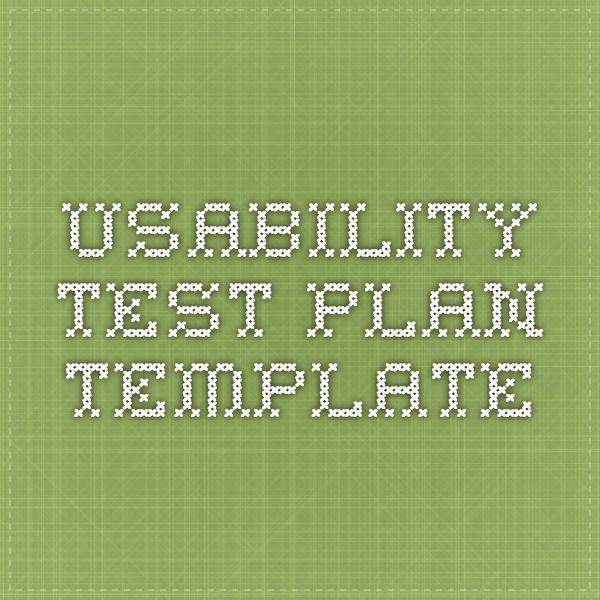 Usability Test Plan Template  Ux  Ui    Test Plan And