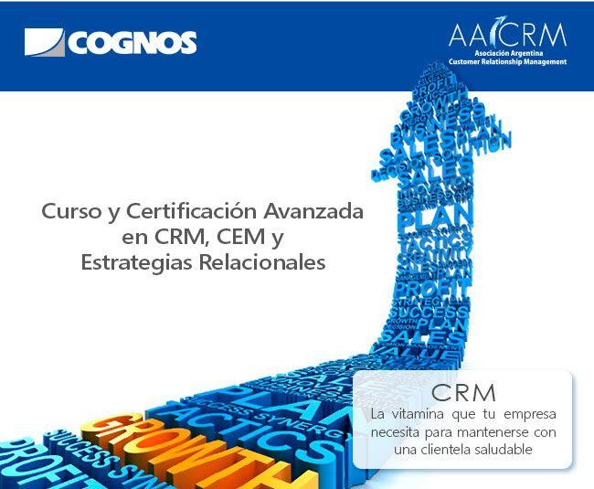 COGNOS - Mega-Curso y certificación avanzada en CRM, CEM y Estrategias Relacionales con Hugo Brunetta