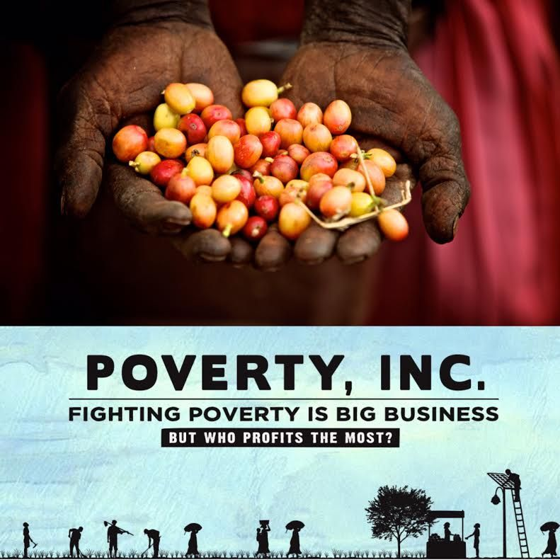 Fighting Poverty Is Big Business But Who Profits The Most Poverty Inc Poverty Kids Literacy Big Business
