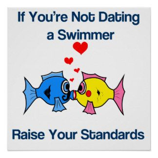 Not Dating Your If Raise Youre Swimmer Standards A