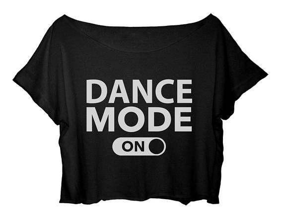 Ballet Womens Dance T-Shirt Funny Crop Top Dance Mode On