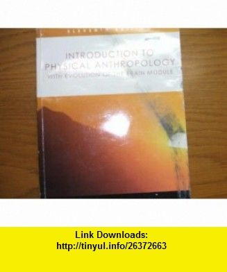 Introduction to Physical Anthropology (9780495426332) ROBERT JURMAIN, LYNN KILGORE, WENDA TREVATHAN, RUSSELL L. CIOCHON, DANIEL D. WHITE , ISBN-10: 0495426334  , ISBN-13: 978-0495426332 , ASIN: B001E41SIO , tutorials , pdf , ebook , torrent , downloads , rapidshare , filesonic , hotfile , megaupload , fileserve