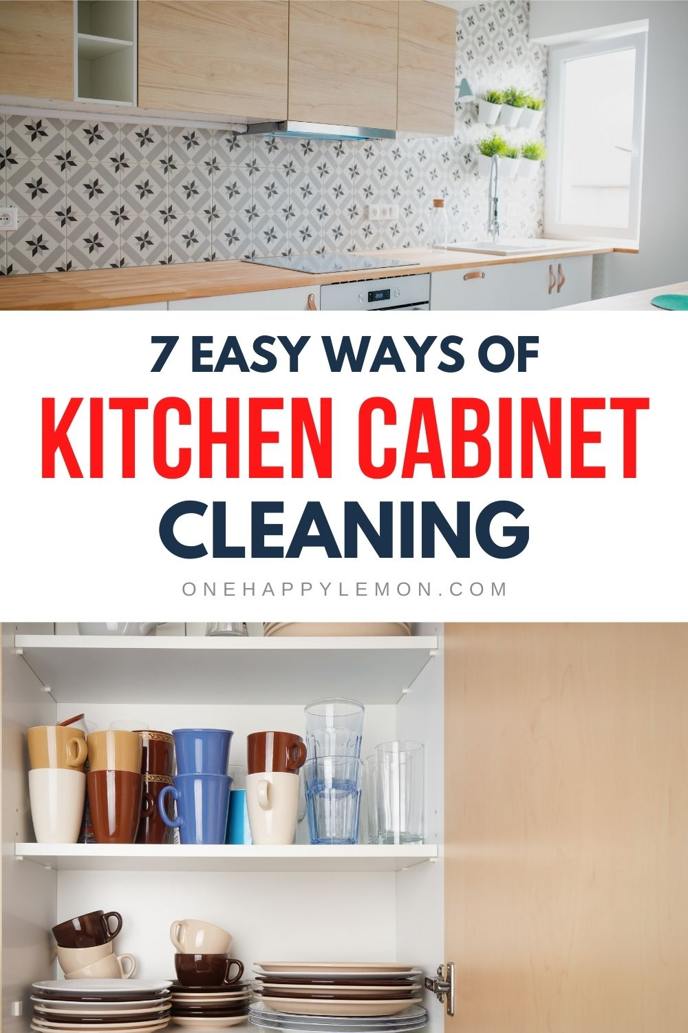 7 Easy Ways Of Cleaning Kitchen Cabinets You Must Know Clean Kitchen Cabinets Clean Kitchen Kitchen Cabinets