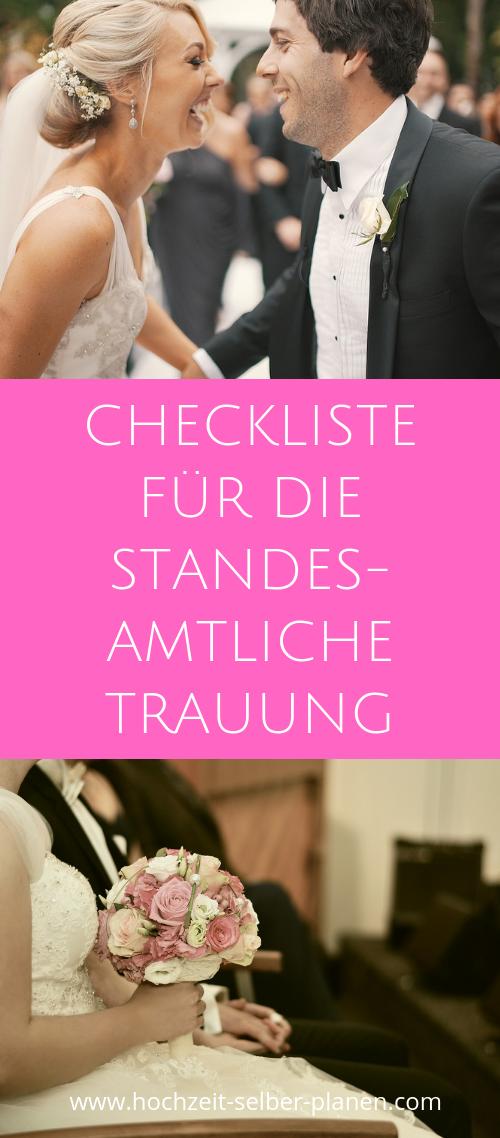 Checkliste Fur Die Standesamtliche Trauung Standesamtliche Trauung Hochzeit Vorbereitung Standesamtliche Hochzeit